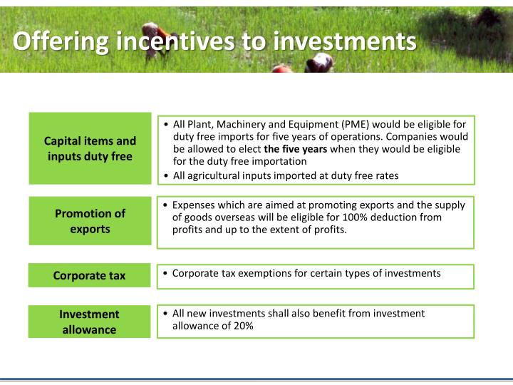 Offering incentives to investments