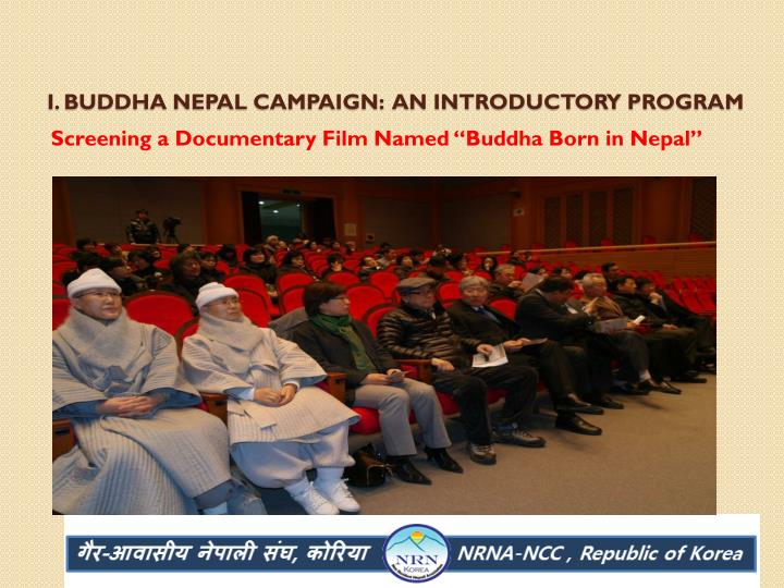 I. Buddha Nepal campaign:  an introductory program