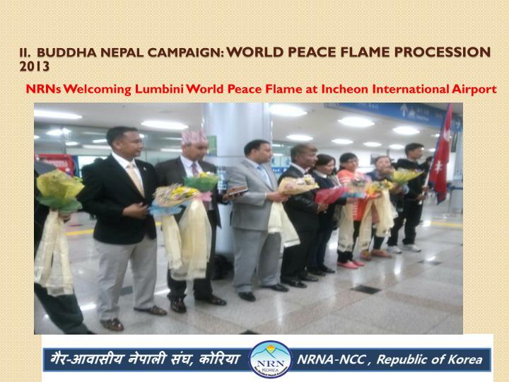 II.  Buddha Nepal campaign:
