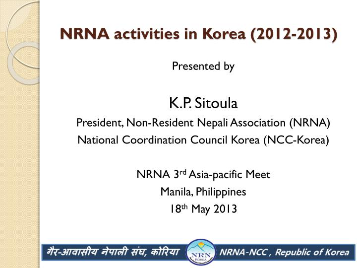 Nrna activities in korea 2012 2013