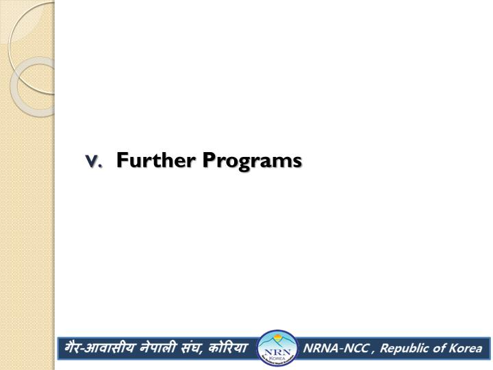 Further Programs