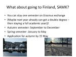 what about going to finland samk