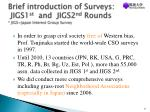 brief introduction of surveys jigs1 st and jigs2 nd rounds jigs japan interest group survey