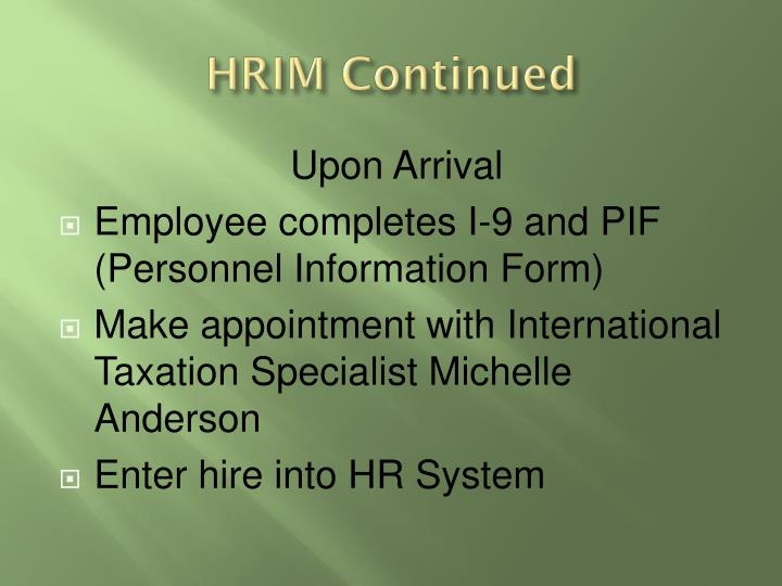 HRIM Continued
