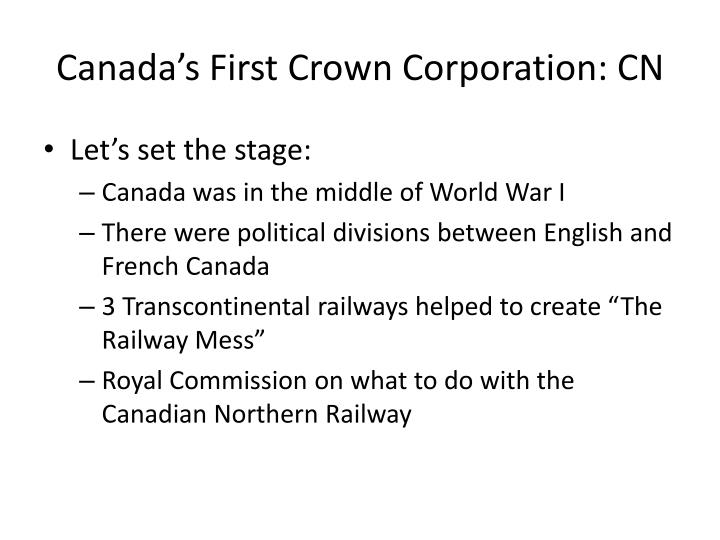 Canada's First Crown Corporation: CN