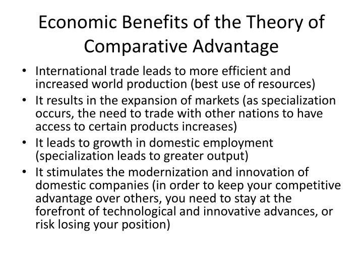 Economic Benefits of the Theory of Comparative Advantage