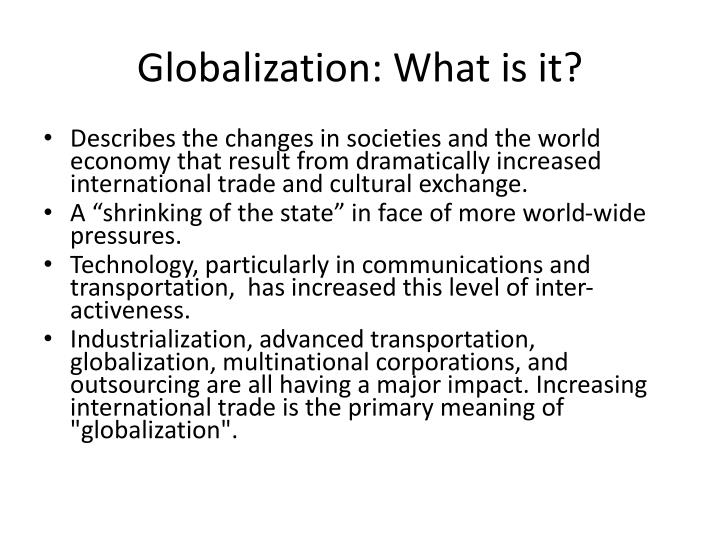 Globalization: What is it?