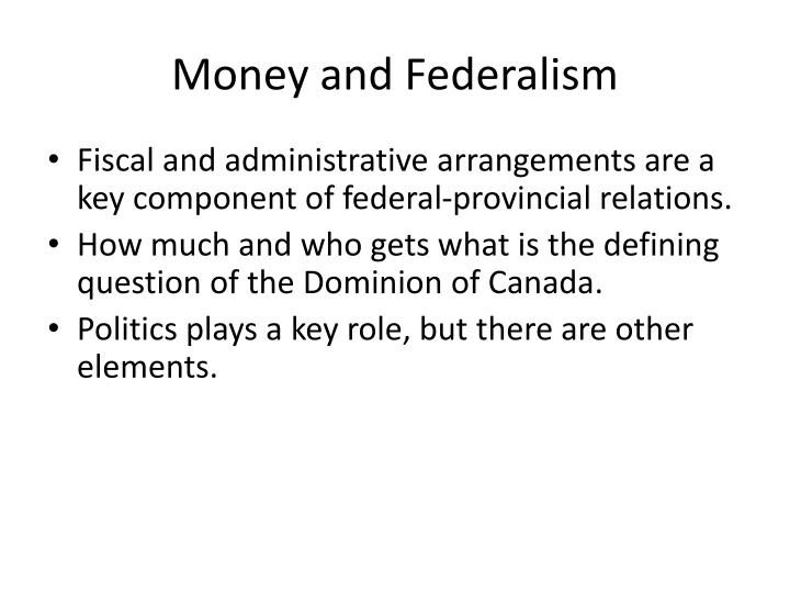 Money and Federalism