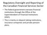 regulatory oversight and reporting of the canadian financial services sector1