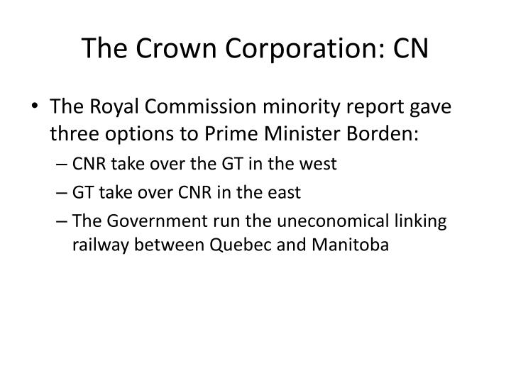 The Crown Corporation: CN