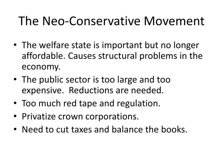 The Neo-Conservative Movement