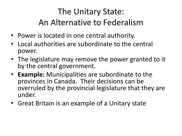 The Unitary State: