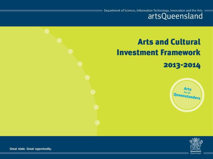 Rethink reshape reimagine arts and cultural investment framework 2013 2014