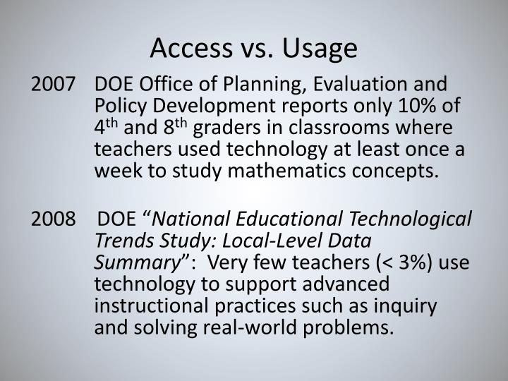 Access vs. Usage