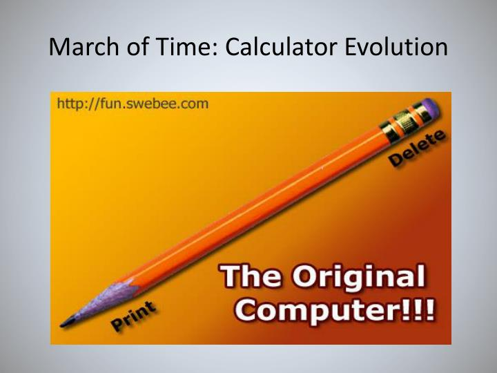 March of Time: Calculator Evolution