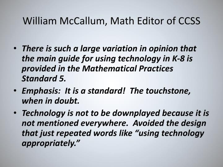 William McCallum, Math Editor of CCSS