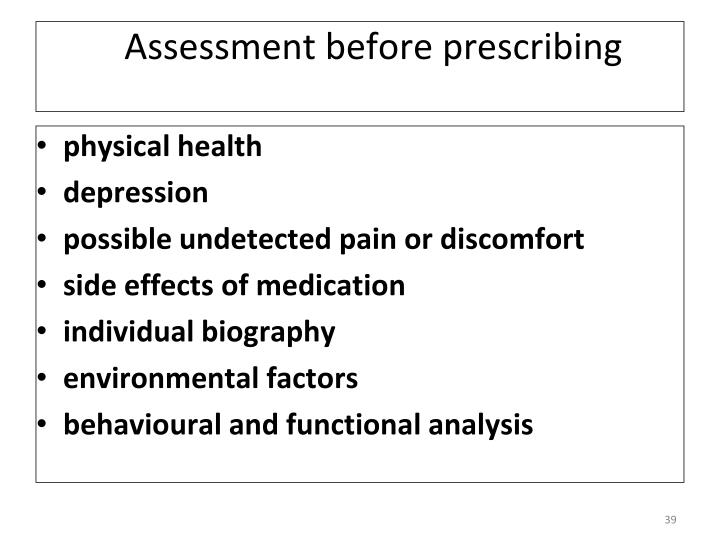 Assessment before prescribing