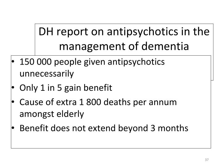 DH report on antipsychotics in the management of dementia