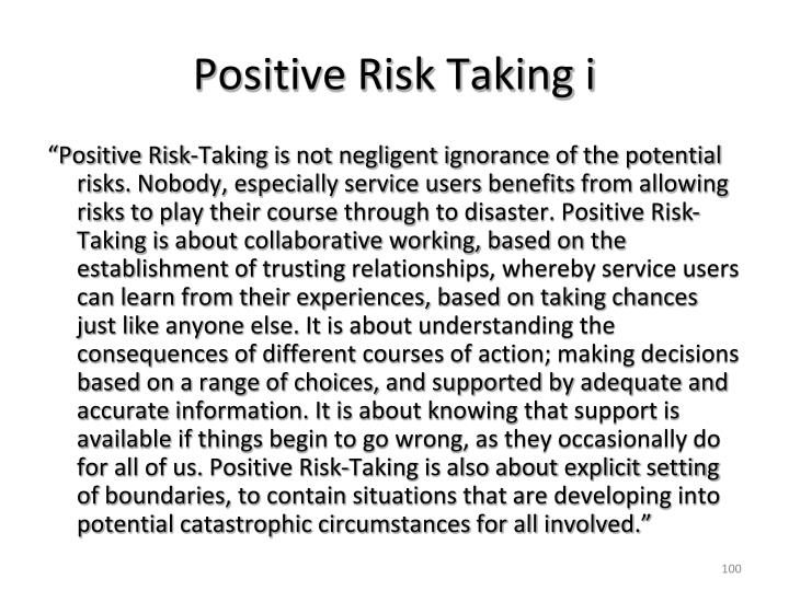 Positive Risk Taking i