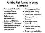 positive risk taking iv some examples