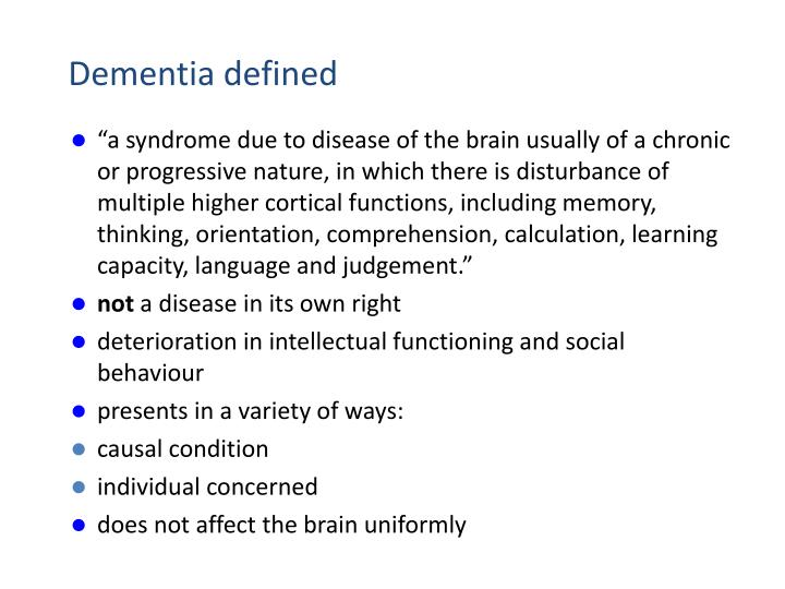 Dementia defined