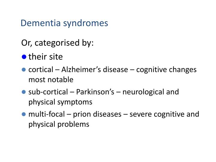 Dementia syndromes