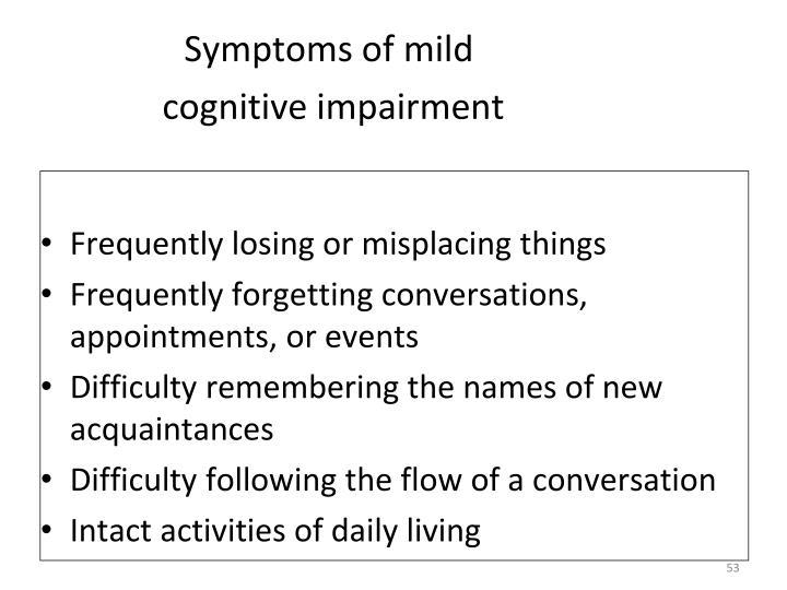 Symptoms of mild