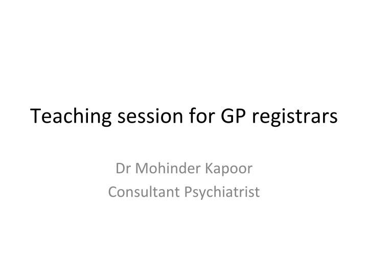 Teaching session for GP registrars