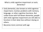what is mild cognitive impairment or early dementia
