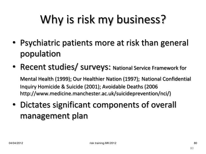 Why is risk my business?