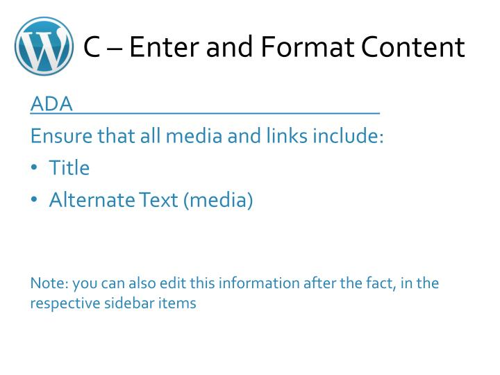 C – Enter and Format