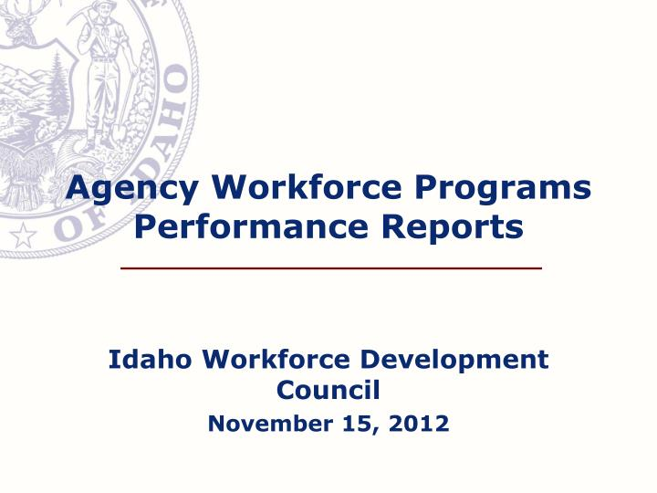 Agency workforce programs performance reports
