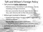taft and wilson s foreign policy