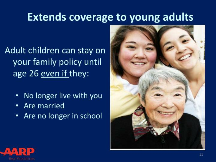 Extends coverage to young