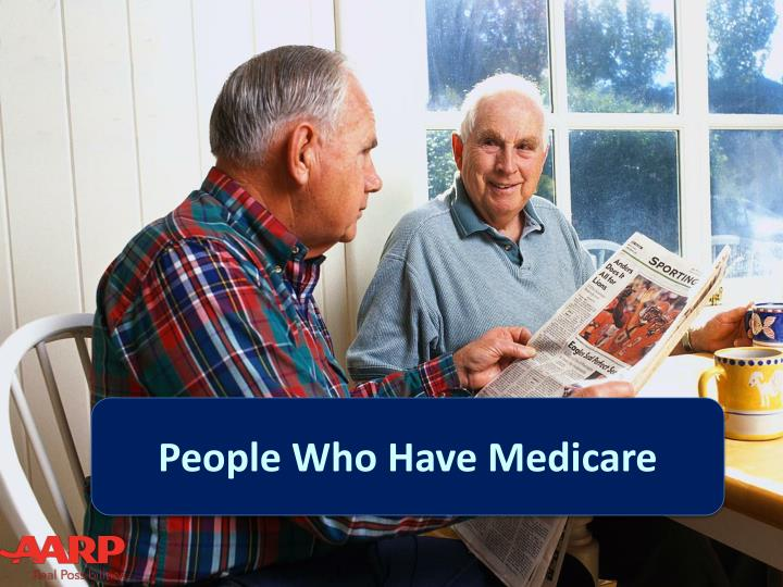 People Who Have Medicare