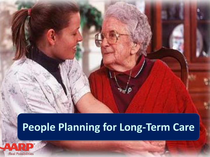 People Planning for Long-Term Care