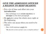 give the admission officer a reason to keep reading