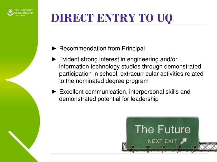 DIRECT ENTRY TO UQ