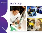 ict at uq3