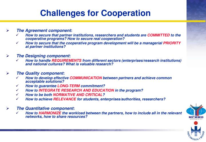 Challenges for Cooperation
