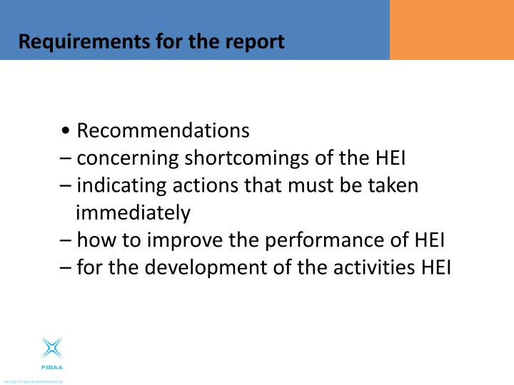 Requirements for the report