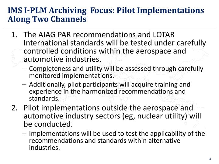 IMS I-PLM Archiving  Focus: Pilot Implementations Along Two Channels