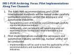 ims i plm archiving focus pilot implementations along two channels
