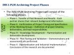 ims i plm archiving project phases