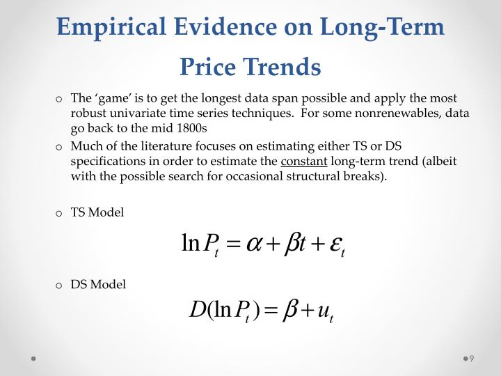Empirical Evidence on Long-Term Price Trends