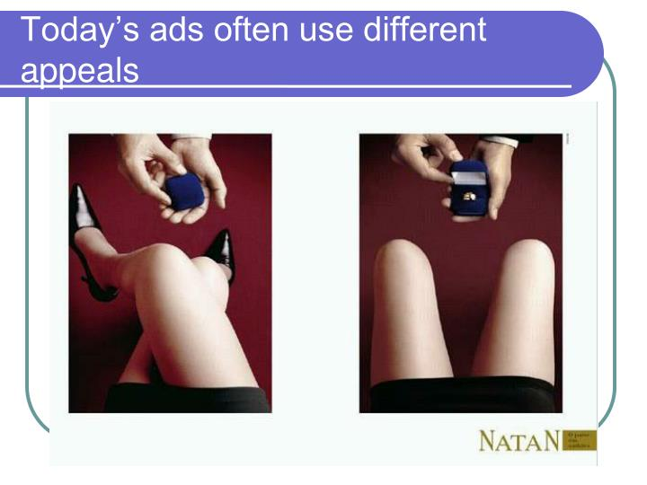 Today's ads often use different appeals