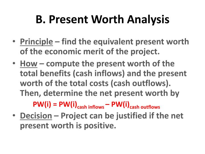 B. Present Worth Analysis
