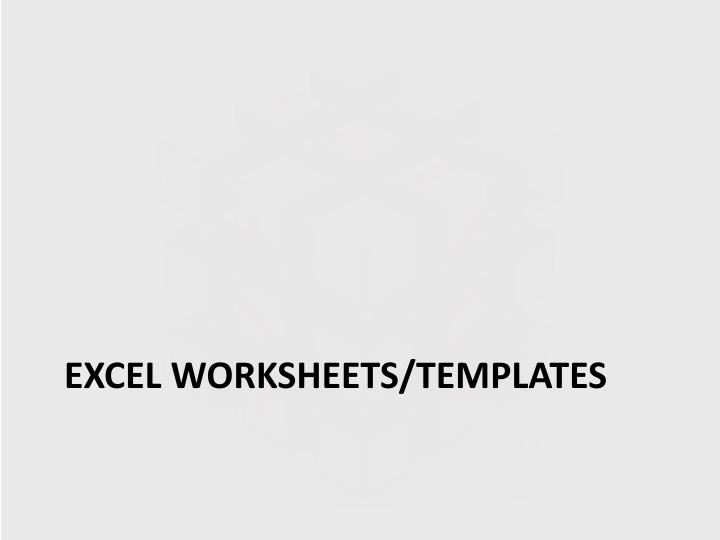 Excel worksheets/templates