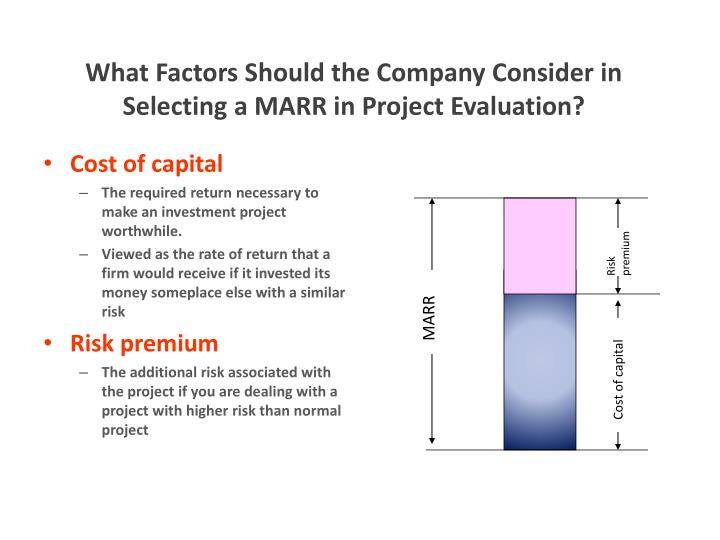 What Factors Should the Company Consider in Selecting a MARR in Project Evaluation?