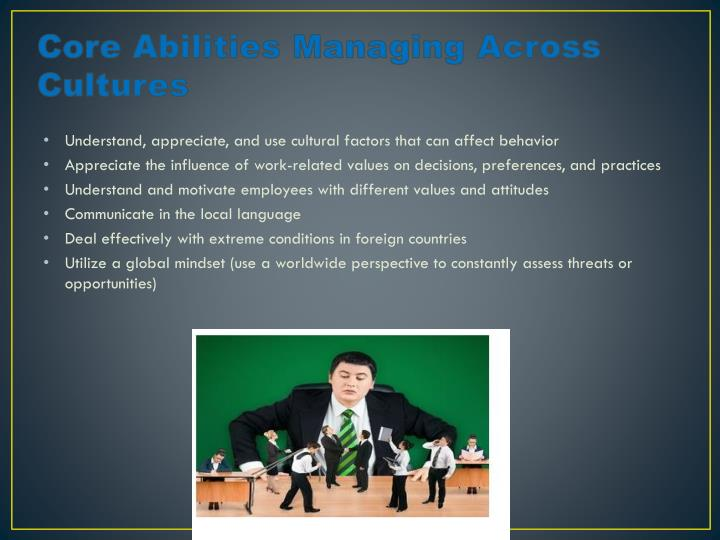 Core Abilities Managing Across Cultures